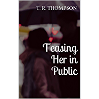Teasing Her in Public (English Edition)