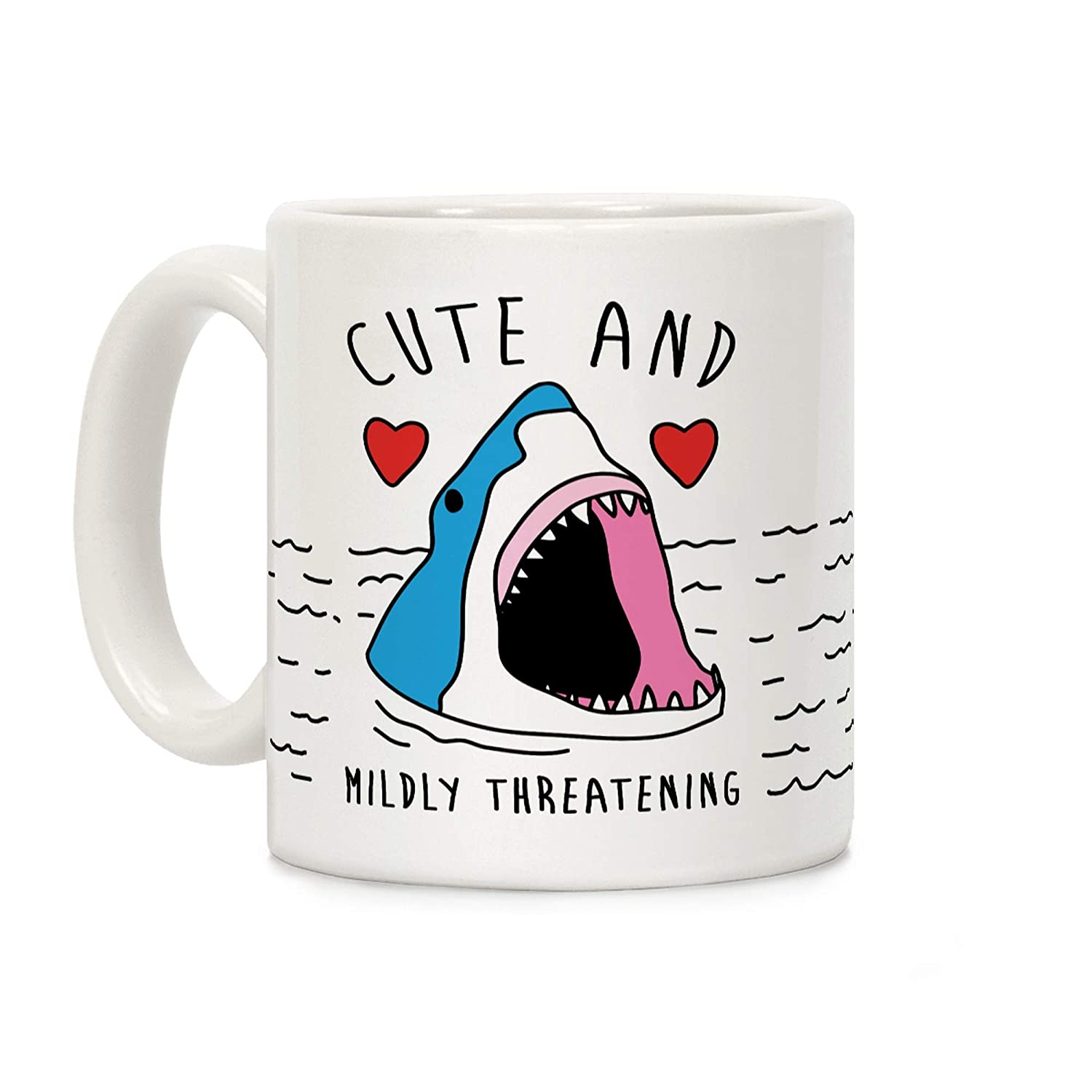 LookHUMAN Cute And Mildly Threatening Shark White 11 Ounce Ceramic Coffee Mug