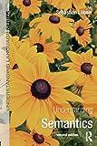 Understanding Semantics, Second Edition (Understanding Language)