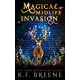Magical Midlife Invasion: A Paranormal Women's Fiction Novel