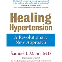 Healing Hypertension: A Revolutionary New Approach
