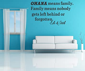 Amazon.com: Ohana Means Family Lilo And Stitch Disney Quote Vinyl Wall  Decal Decor Sticker Decor Sticker Quote Removable Letters: Home U0026 Kitchen