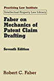 Faber on Mechanics of Patent Claim Drafting (updated May 2018) (Intellectual Property Law Library) (English Edition)