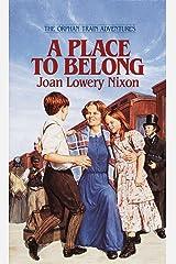 A Place to Belong (Orphan Train Adventures) Mass Market Paperback