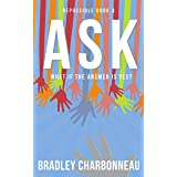 Ask: What if the answer is yes? (Repossible Book 3)