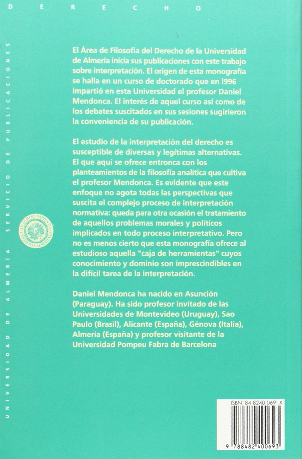 Interpretación y aplicación del derecho (Spanish Edition): Daniel Mendonca: 9788482400693: Amazon.com: Books