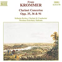 Krommer: Clarinet Concertos in E flat, Opp. 36 and 91 /  Concerto in E flat for Two Clarinets, Op. 35.