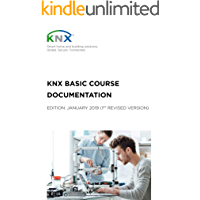 KNX Basic Course Documentation: (1st revised version)
