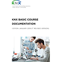 KNX Basic Course Documentation: (1st revised version) (English Edition)