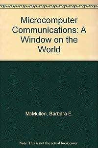 Microcomputer Communications: A Window on the World
