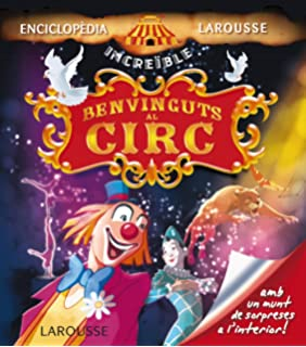 Benvinguts al circ (Larousse - Infantil / Juvenil - Catalán - A Partir De 5