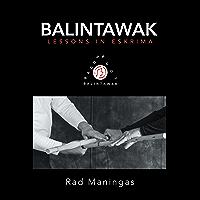 Balintawak: Lessons in Eskrima (English Edition)