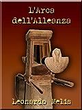 L'Arca dell'Alleanza (SHARDANA i Principi di Dan)
