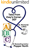 Tales from Zoey's Corner - DEF Dr. Richards' Littles