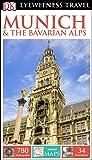 Dk Eyewitness Munich & the Bavarian Alps