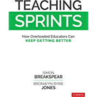 Teaching Sprints: How Overloaded Educators Can Keep Getting Better