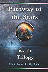 Pathway to the Stars: First Trilogy Paperback