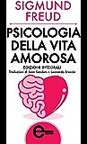 Psicologia della vita amorosa (eNewton Zeroquarantanove) (Italian Edition)