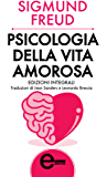 Psicologia della vita amorosa (eNewton Zeroquarantanove)