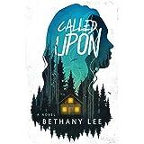 Called Upon: A Novel