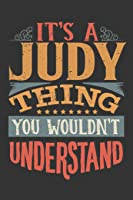 Its A Judy Thing You Wouldnt Understand: Judy