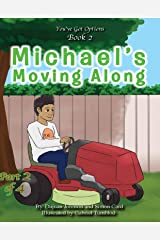 Michael's Moving Along (You Got Options! Book 2) Kindle Edition