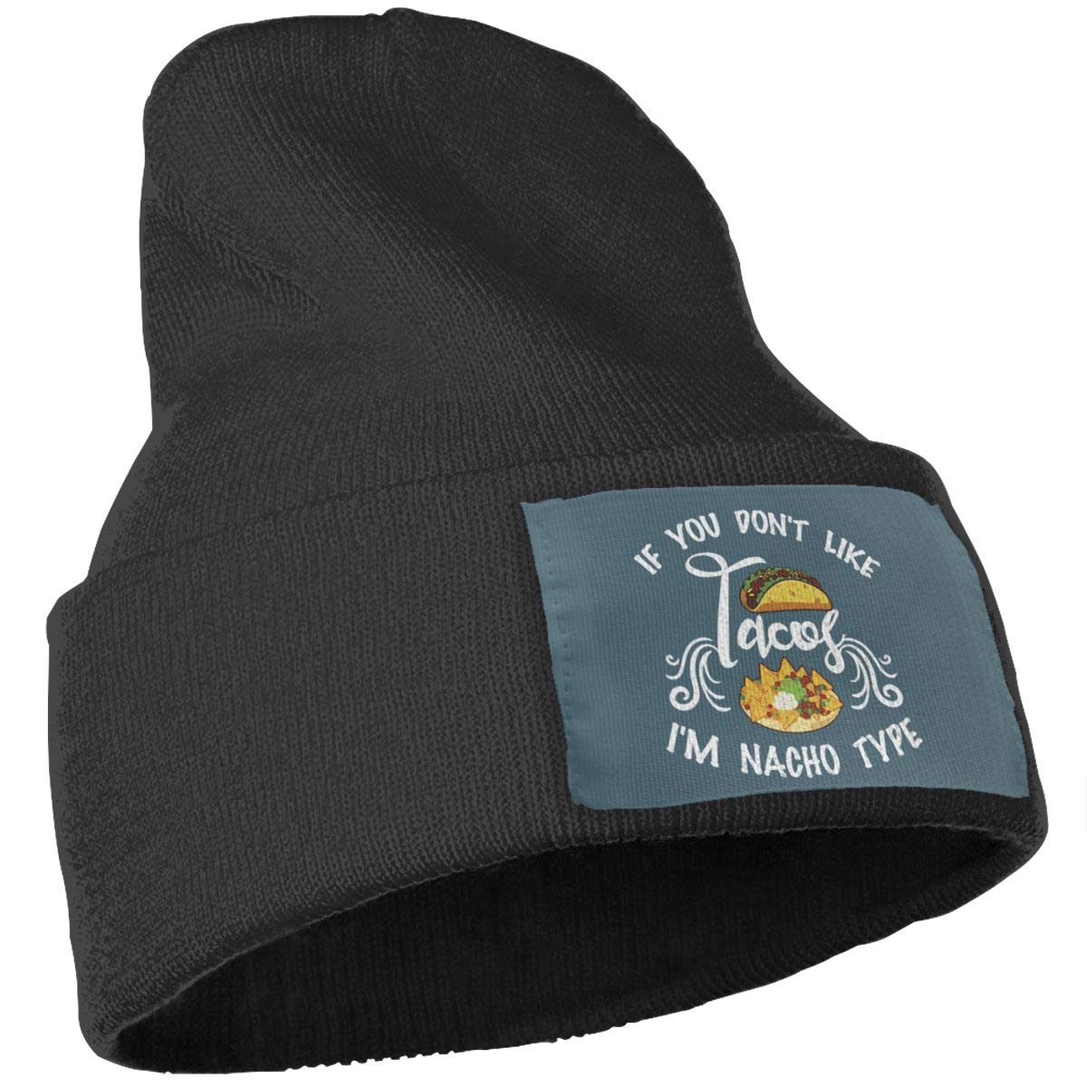 Oopp Jfhg If You Don T Like Tacos Im Nacho Type Wool Cap Beanies Caps Unisex Winter