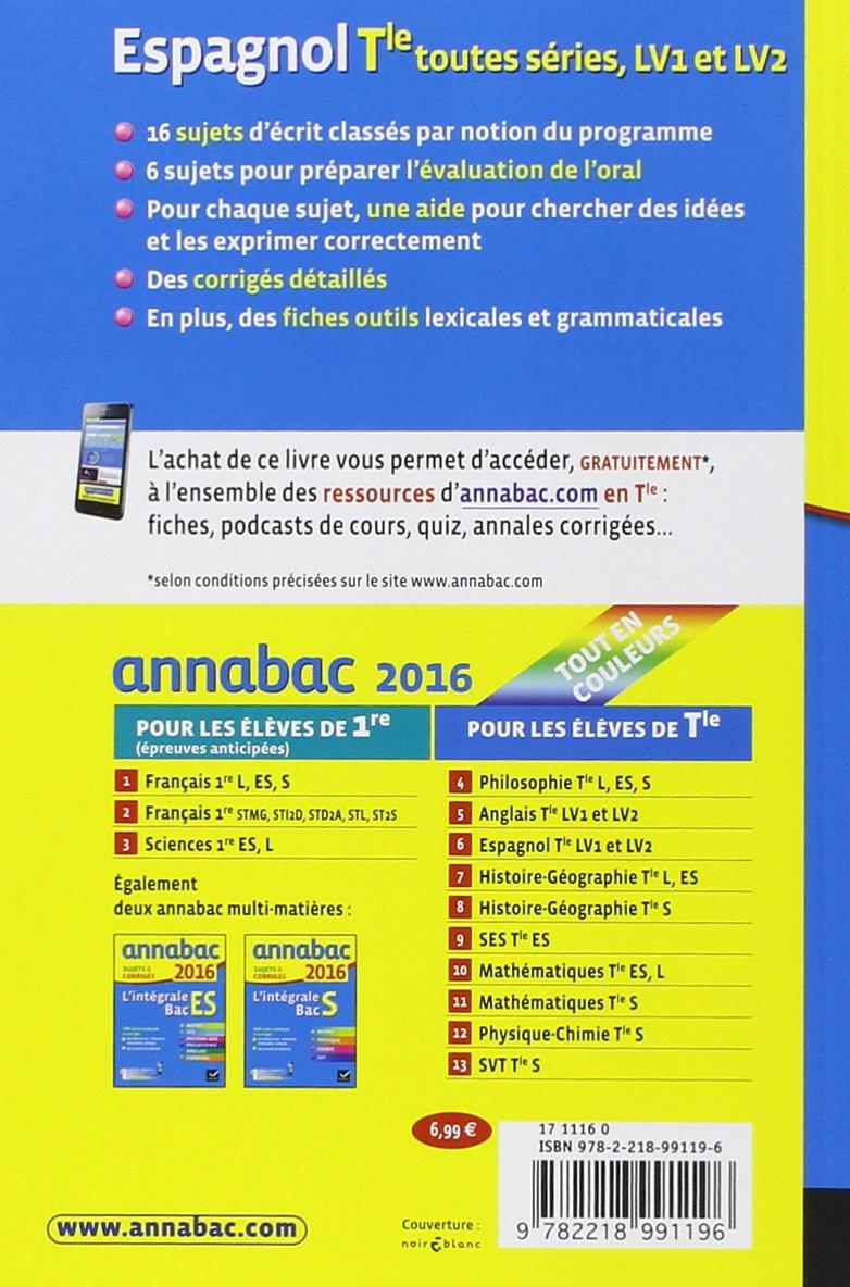 Annales Annabac 2016 Espagnol Tle LV1 et LV2: sujets et corrigés du bac Terminale: Amazon.es: Jean-Yves Kerzulec, Tania Saenz: Libros en idiomas extranjeros