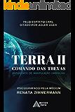 TERRA II - Comando das Trevas: Mecanismos de Manipulação Umbralina (Operação Resgate Livro 1)