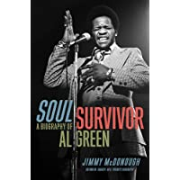 Soul Survivor: A Biography of Al Green