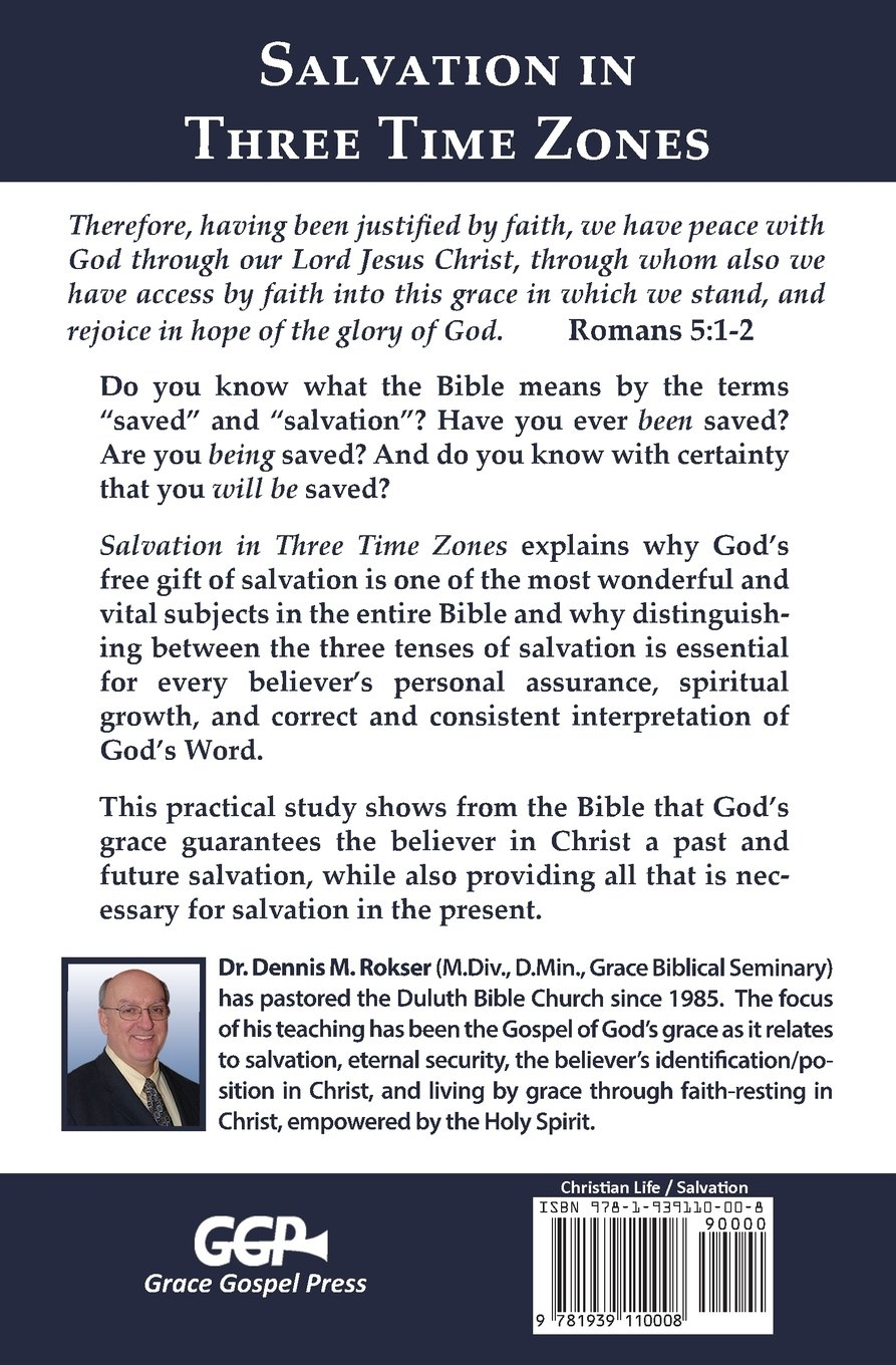 Salvation in three time zones dennis m rokser 9781939110008 salvation in three time zones dennis m rokser 9781939110008 amazon books fandeluxe Gallery