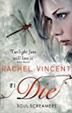 If I Die (Soul Screamers, Book 5)