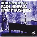 Earl Hines & Jimmy Rushing : Blues & Things