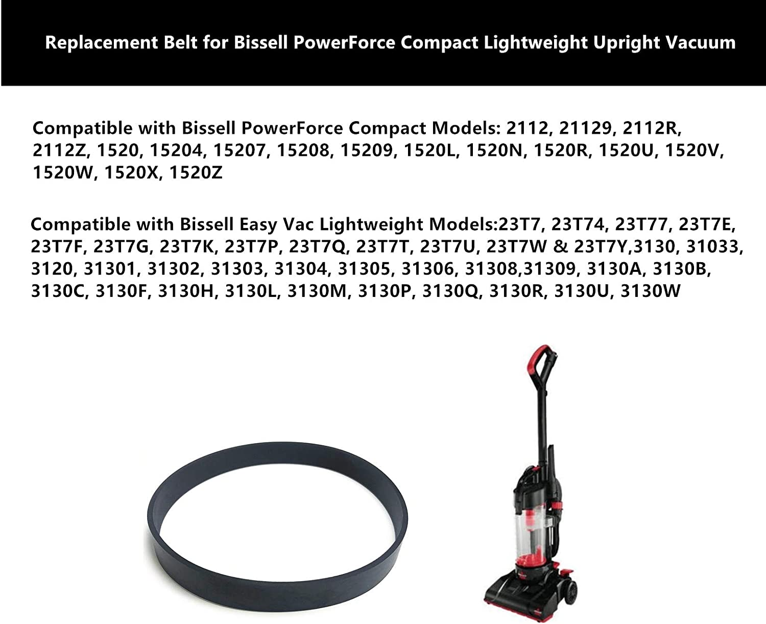 Replacement Belt for Bissell PowerForce Compact Lightweight Upright Vacuum,Compatible with Models 1520,2112,23T7,3130,Part 1604895,2037034 2 Belt