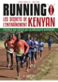 Running - Les Secrets de l'Entrainement Kenyan - Seances Cles, Approche Mental