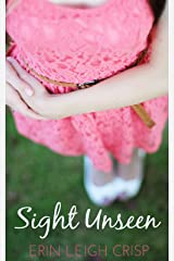 Sight Unseen (A Hero's Heart Series Book 1) Kindle Edition