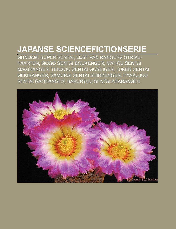 Japanse sciencefictionserie: Gundam, Super Sentai, Lijst van ...