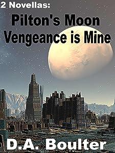 Pilton's Moon / Vengeance Is Mine