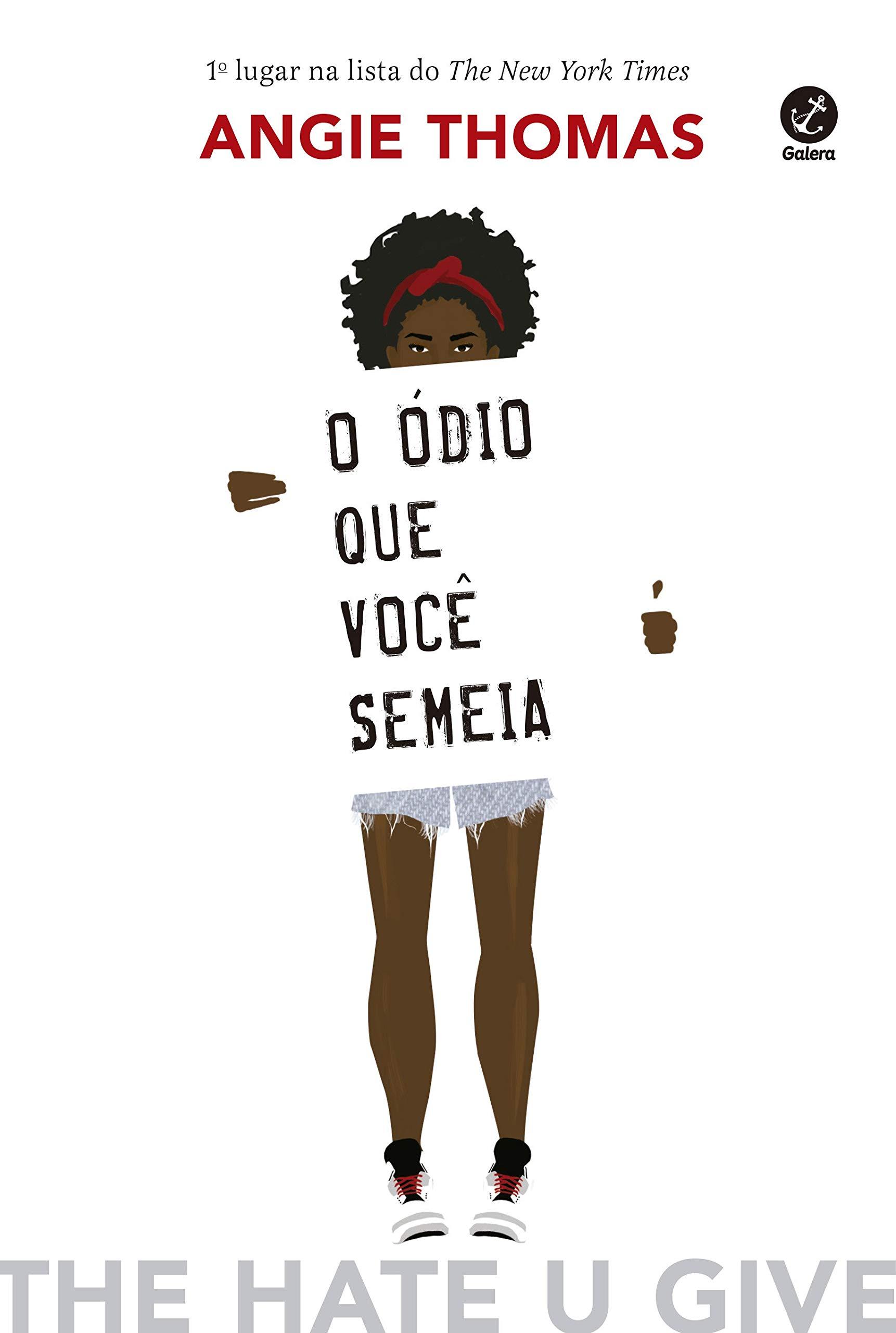 O ódio que você semeia | Amazon.com.br