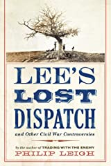 Lee's Lost Dispatch and Other Civil War Controversies Paperback