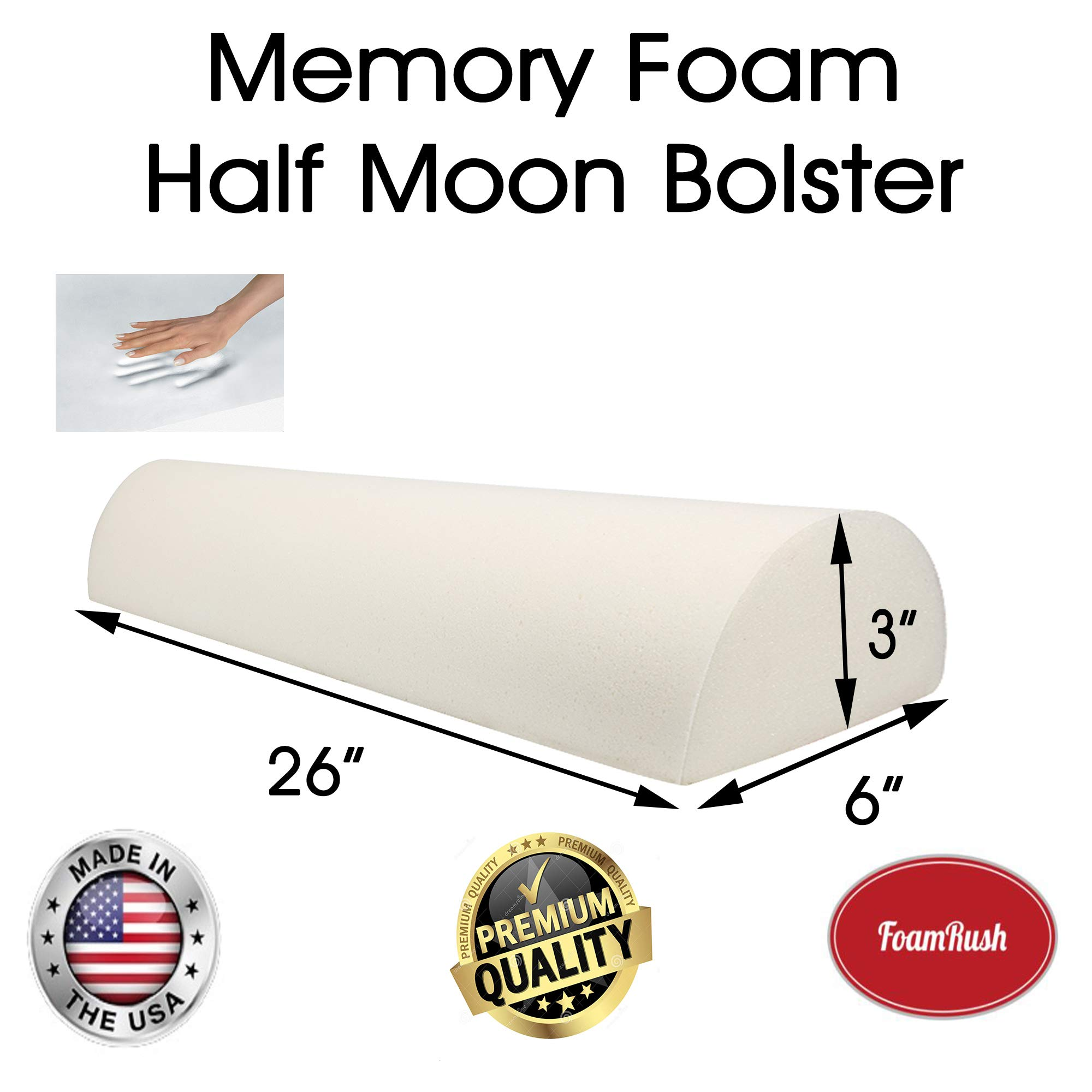 FoamRush 3'' H x 6'' D x26'' L Premium Quality Memory Foam Half Moon, Semi-Roll Bolster Cushion Replacement (Pressure Relief for Side, Back, Stomach Sleepers to Reduce Joint Stress) Made in USA by FoamRush