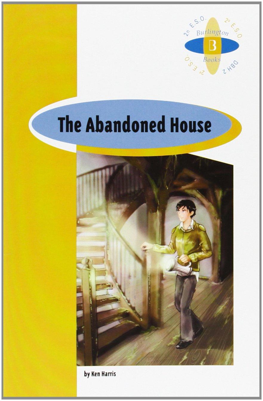 The abandoned house Tapa blanda – 1 ene 2009 UNKNOWN BURLINGTON BOOK 996347828X