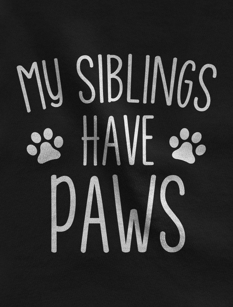 My Siblings Have Paws Funny Infant Baby Boy Girl Bodysuit