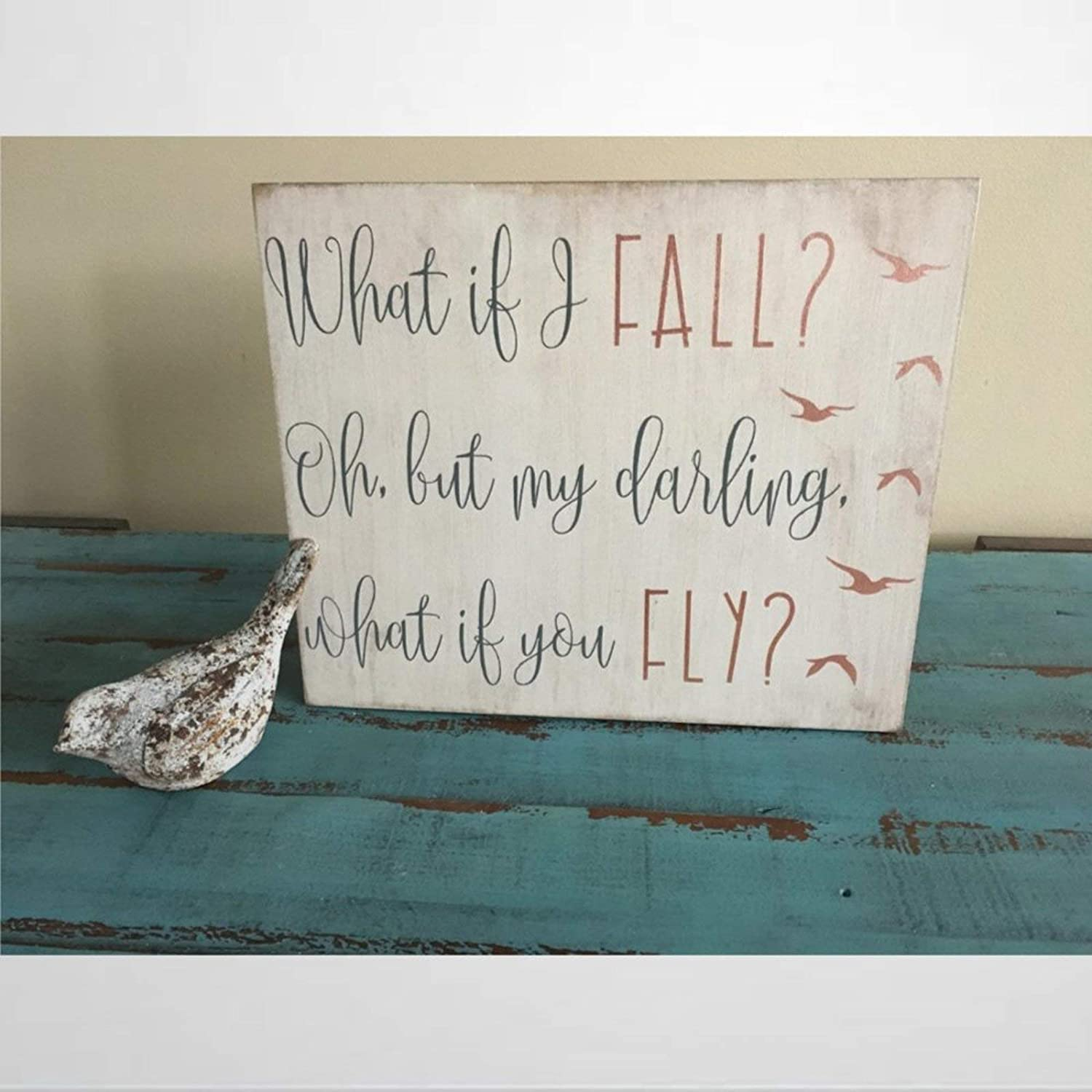 BYRON HOYLE What If I Fall Oh But My Darling What If You Fly Rustic Wood Sign Rustic Nursery Sign Bird Nursery Wood Plaque Wall Art Wall Hanger Home Decor