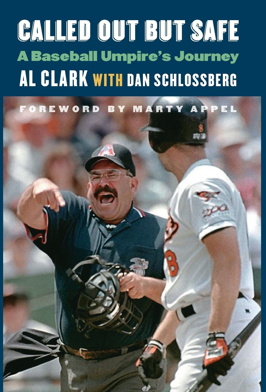 Called Out but Safe: A Baseball Umpire's Journey ebook