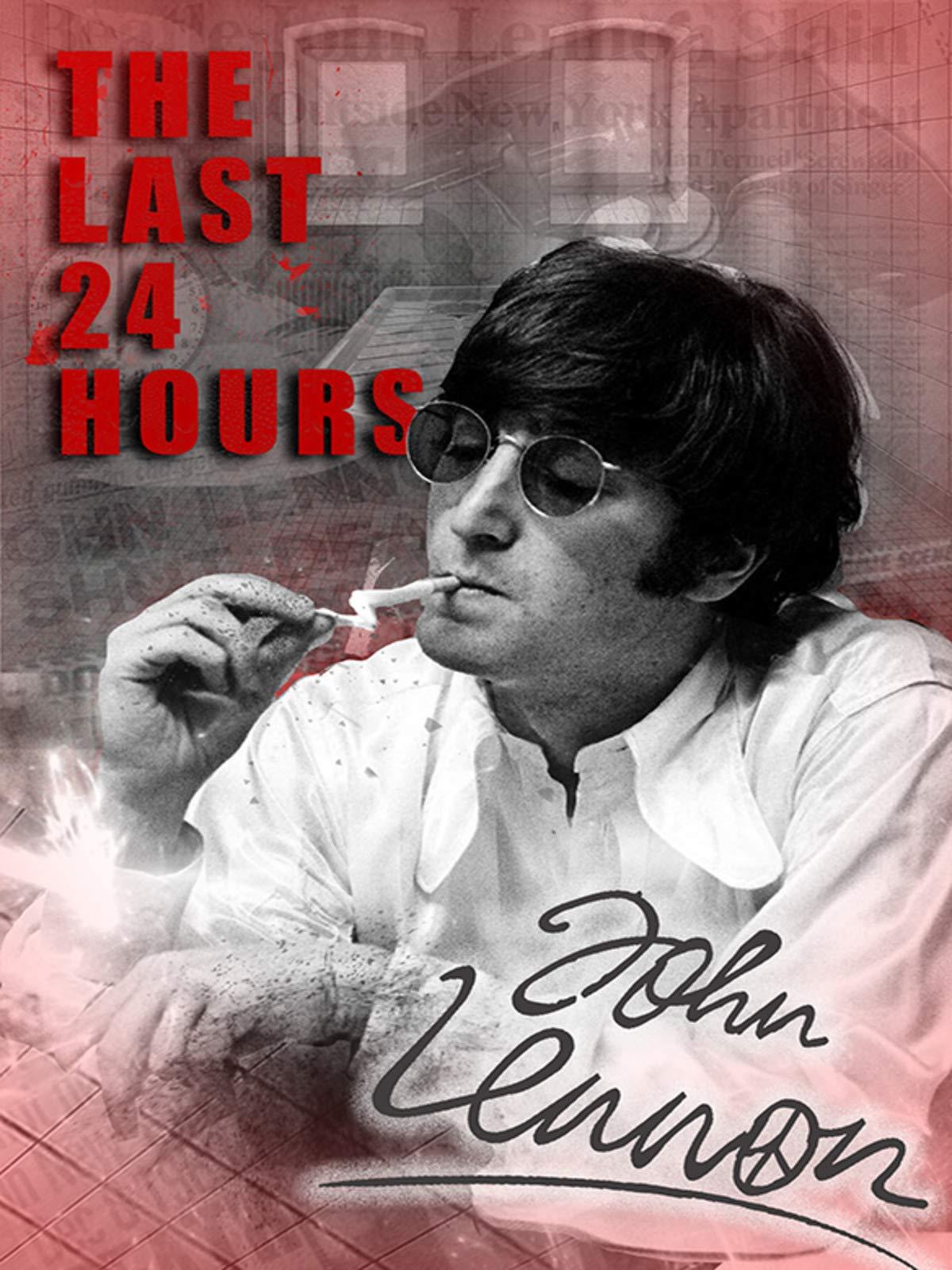 The Last 24 Hours: John Lennon on Amazon Prime Video UK