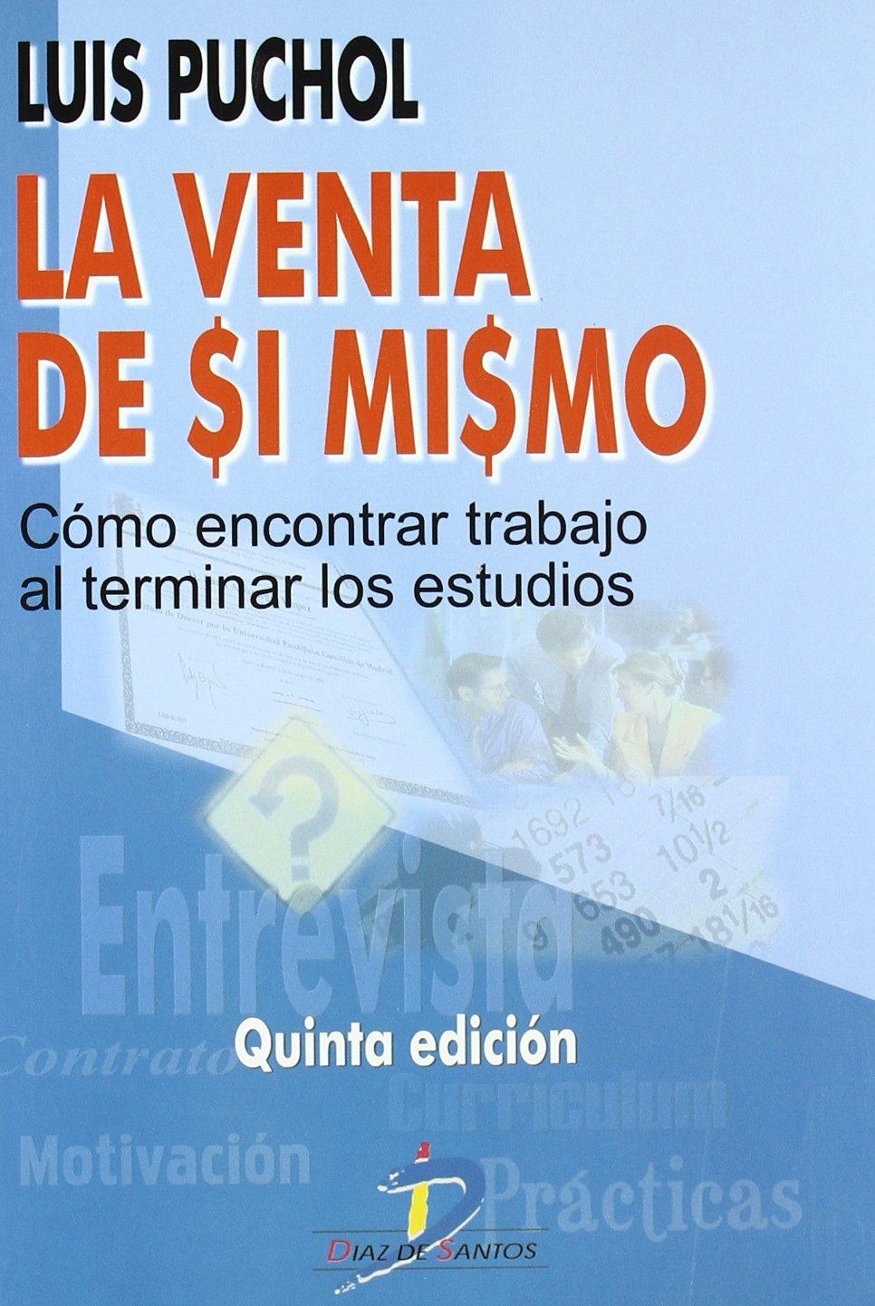 La venta de si mismo.: Amazon.es: Luis Puchol Moreno: Libros