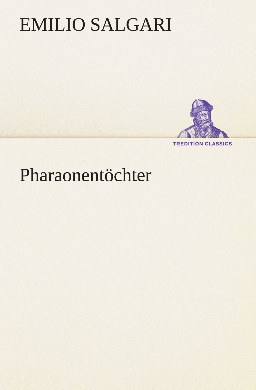 Pharaonentöchter (TREDITION CLASSICS) (German Edition) pdf