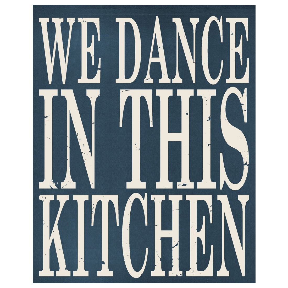 We Dance In This Kitchen Wooden Sign by meijiafei