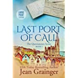 Last Port of Call: The Queenstown Series - Book 1 Large Print Edition (The Queenstown Series - Large Print)